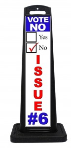 Portable Outdoor Vote No Issue Signs