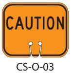 Orange CAUTION Traffic Cone Signs