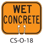 Orange WET CONCRETE Traffic Cone Signs