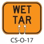Orange WET TAR Traffic Cone Signs