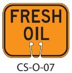 Orange FRESH OIL Traffic Cone Signs