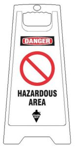 Hazardous Area Danger Floor Sign White