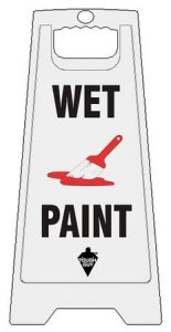 Wet Paint Sign Floor Sign White